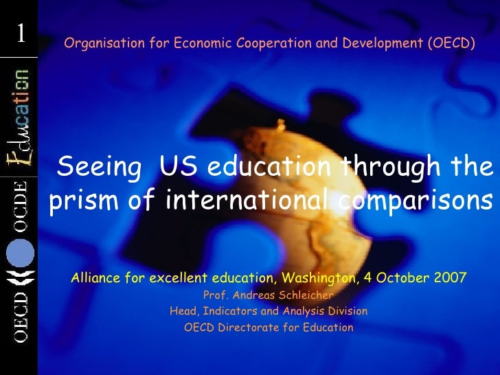 Seeing  US education through the prism of international comparisons Organisation for Economic Cooperation and Developmen...
