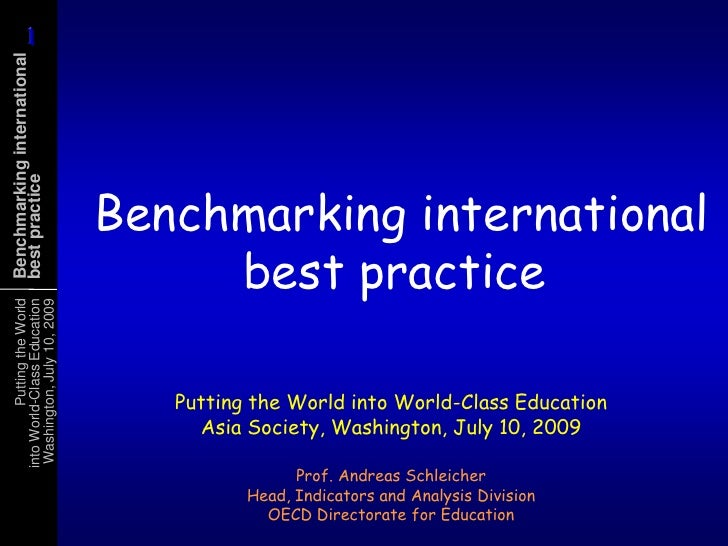 Benchmarking International Best Practice