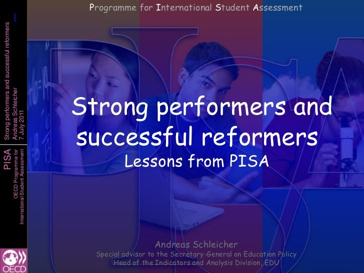 Lessons from PISA: Strong Preformers and Successful Reformers