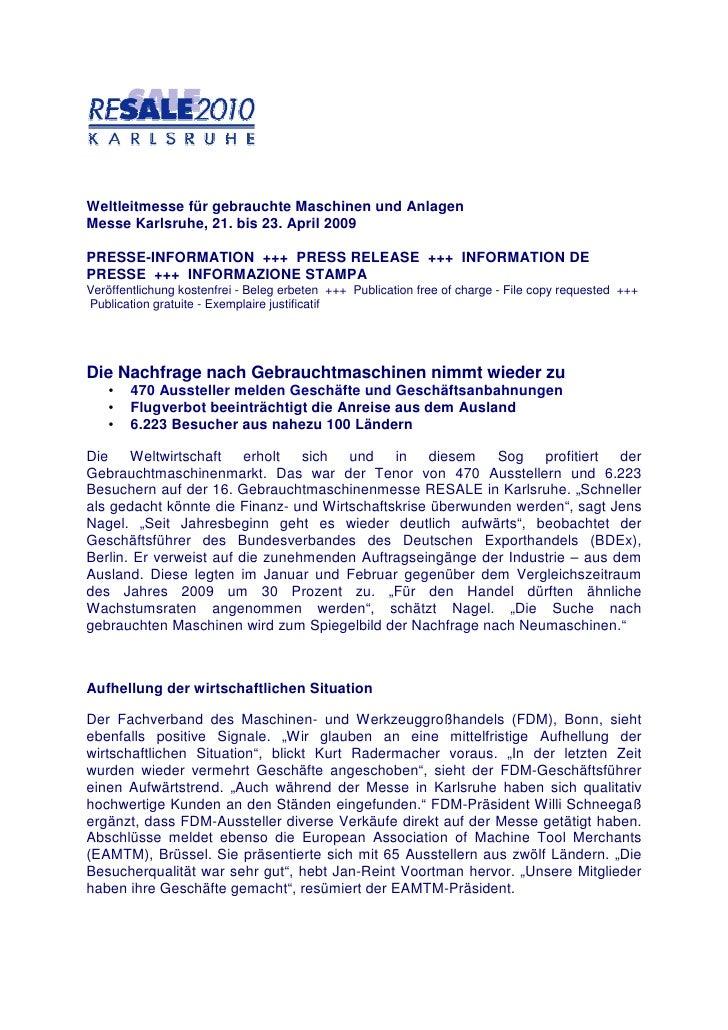 Weltleitmesse für gebrauchte Maschinen und AnlagenMesse Karlsruhe, 21. bis 23. April 2009PRESSE-INFORMATION +++ PRESS RELE...