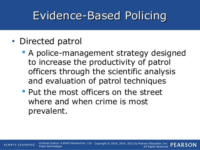 purpose and effectiveness of police patrol The purpose and efectiveness of police patrol essay 834 words | 4 pages running head: police patrol purpose and effectiveness of police patrol police patrol is.