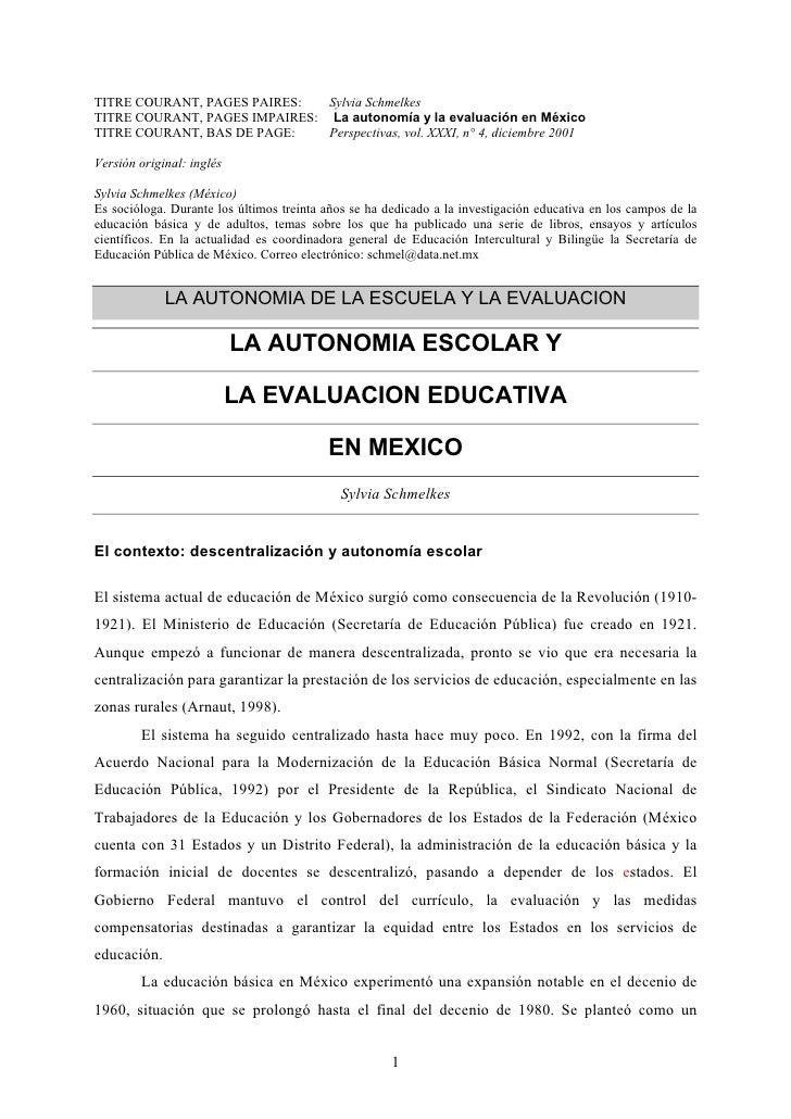 TITRE COURANT, PAGES PAIRES:   Sylvia SchmelkesTITRE COURANT, PAGES IMPAIRES: La autonomía y la evaluación en MéxicoTITRE ...
