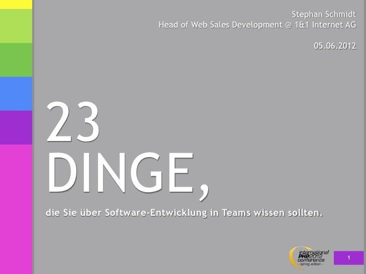 Stephan Schmidt                       Head of Web Sales Development @ 1&1 Internet AG                                     ...