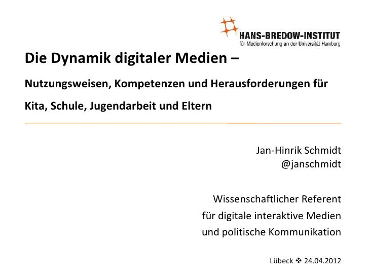 Die Dynamik digitaler Medien –Nutzungsweisen, Kompetenzen und Herausforderungen fürKita, Schule, Jugendarbeit und Eltern  ...