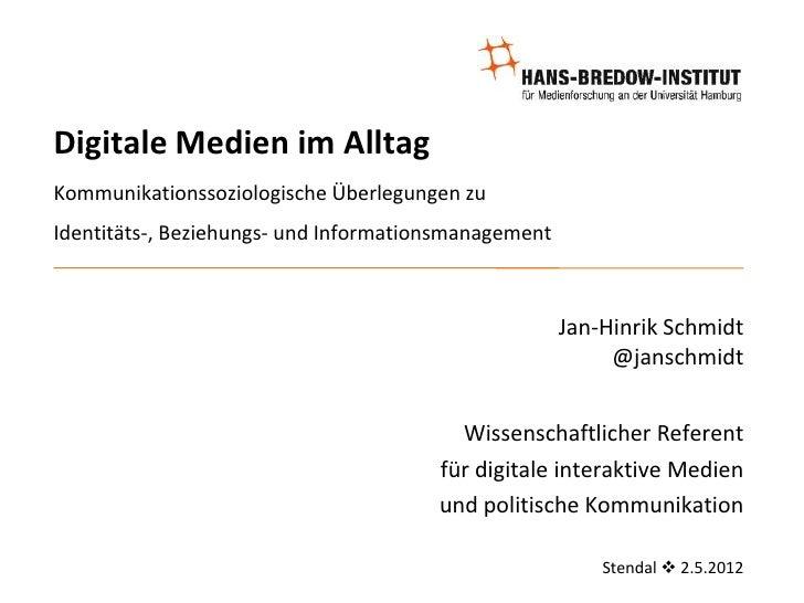 Digitale Medien im AlltagKommunikationssoziologische Überlegungen zuIdentitäts-, Beziehungs- und Informationsmanagement   ...