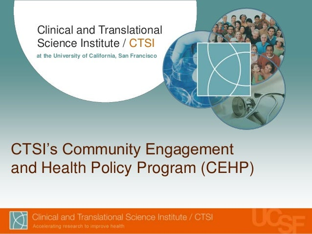 Clinical and Translational   Science Institute / CTSI   at the University of California, San FranciscoCTSI's Community Eng...