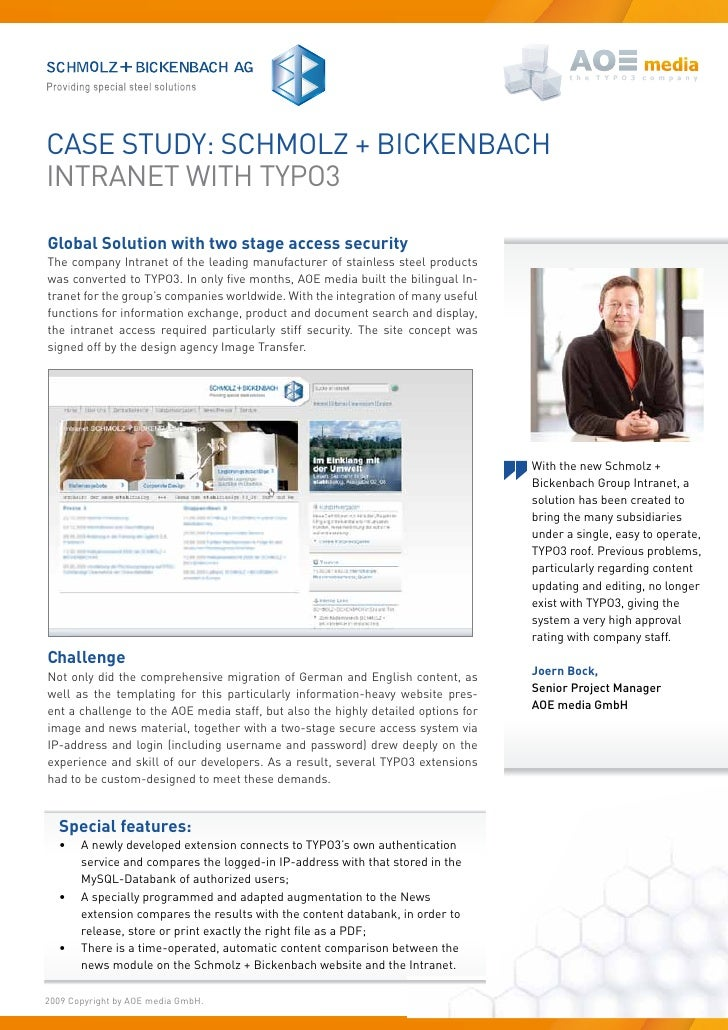 Case study: sChMOLZ + BiCkenBaCh intRanet With tyPO3  Global Solution with two stage access security the company intranet ...