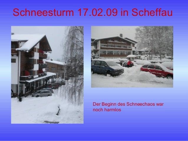 Schneesturm 17.02.09 in Scheffau Der Beginn des Schneechaos war noch harmlos