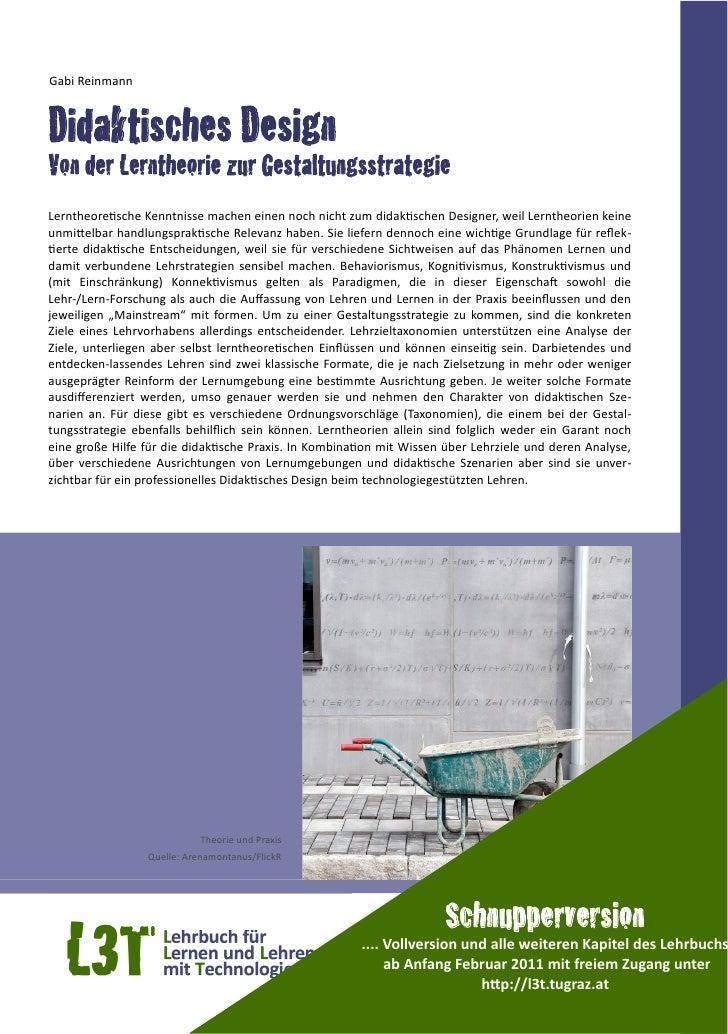 Gabi ReinmannDidaktisches DesignVon der Lerntheorie zur GestaltungsstrategieLerntheore=sche Kenntnisse machen eine...
