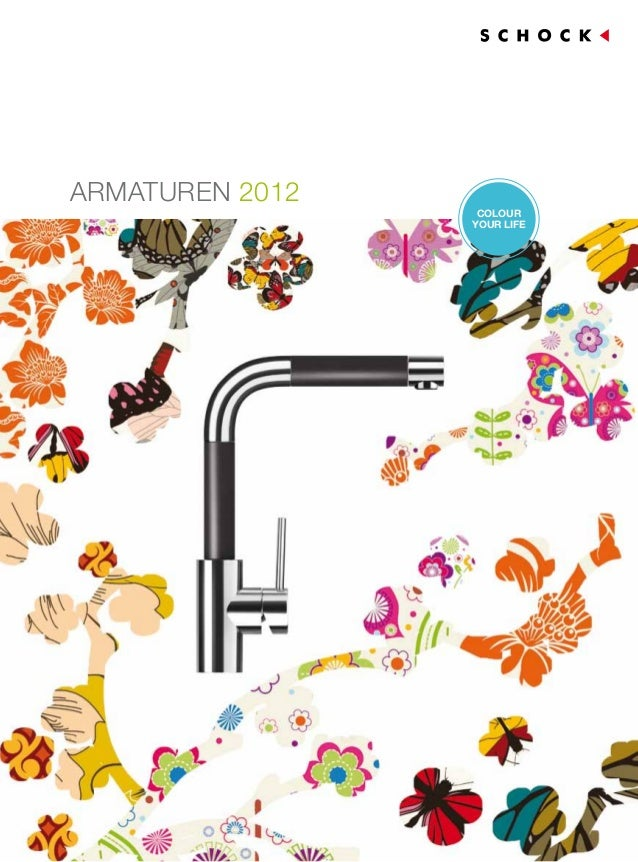 Armaturen 2012                  COLOUR                 YOUR LIFE                             1