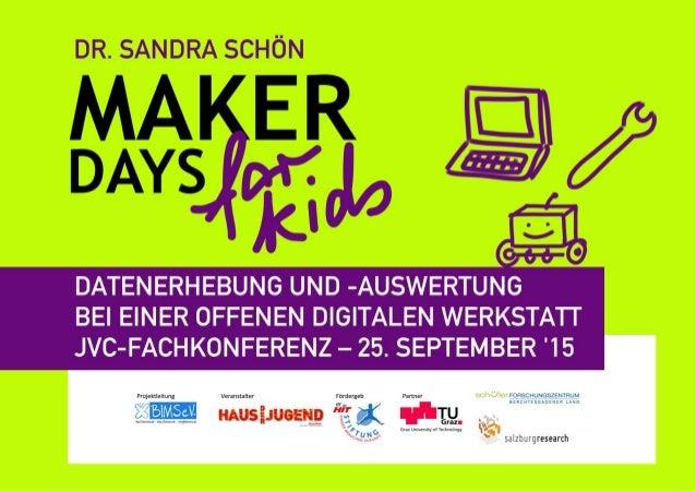 """Datenerhebung und -Auswertung bei den """"Maker Days for Kids"""""""