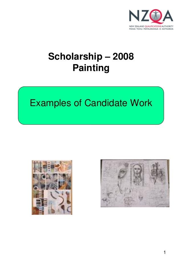 Scholarship – 2008       PaintingExamples of Candidate Work                             1