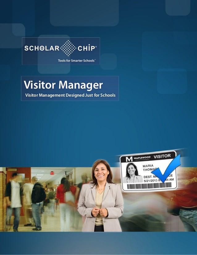 Visitor Manager Visitor Management Designed Just for Schools