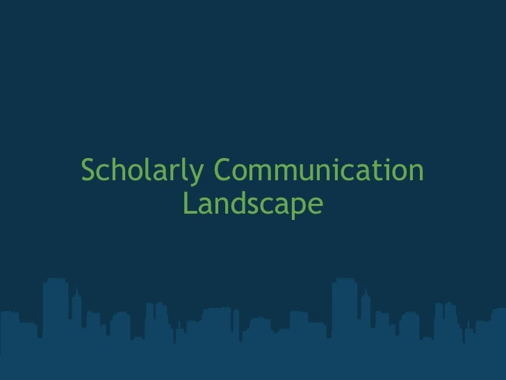Scholarly communication landscape