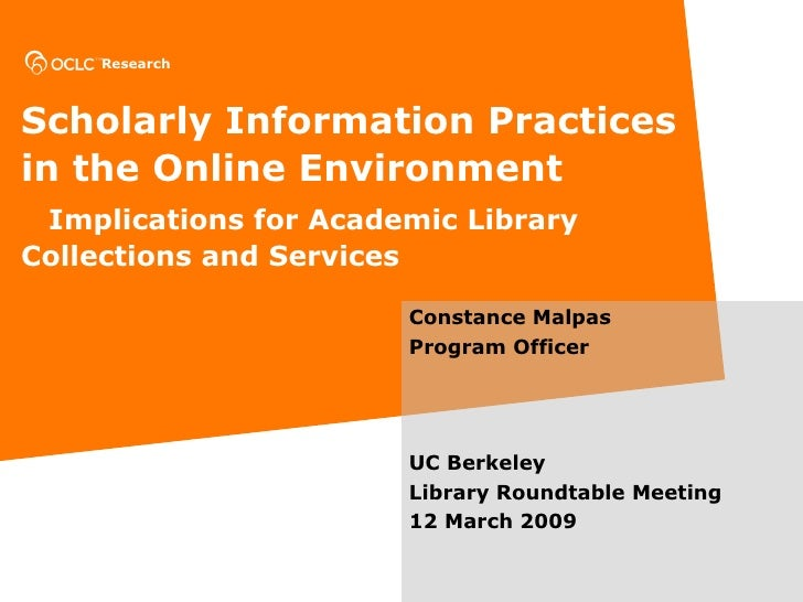 Scholarly Information Practices in the Online Environment     Implications for Academic Library  Collections and Services ...