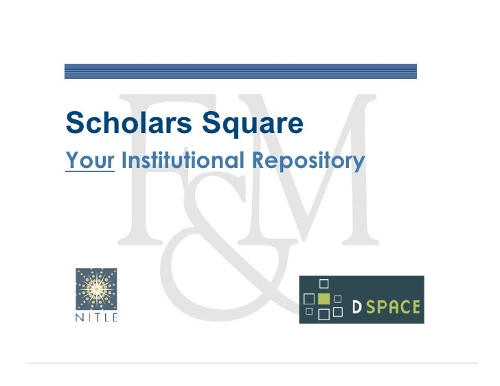 Scholars Square Your Institutional Repository
