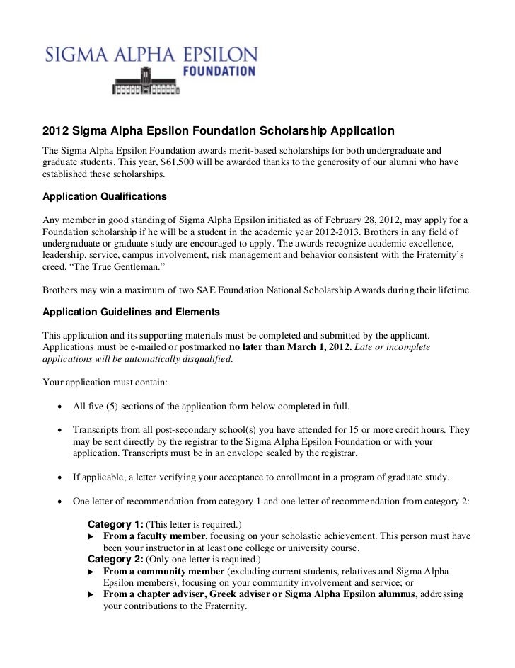 2012 Sigma Alpha Epsilon Foundation Scholarship ApplicationThe Sigma Alpha Epsilon Foundation awards merit-based scholarsh...