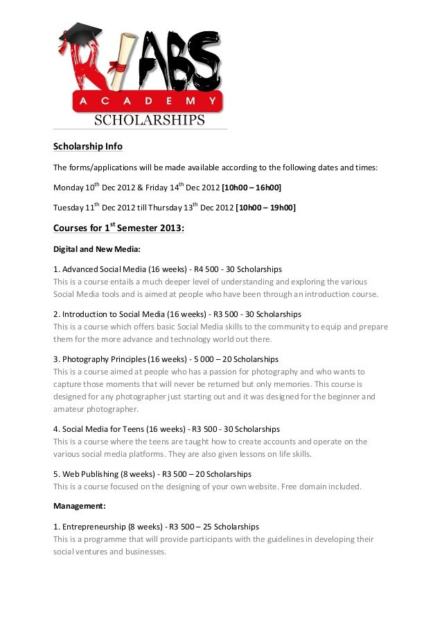 Scholarship Info The forms/applications will be made available according to the following dates ...