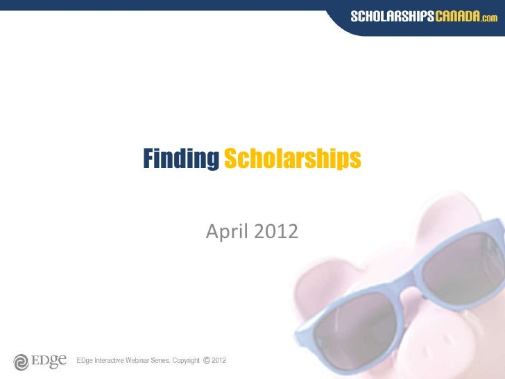 Scholarships Canada Presentation - April 2012