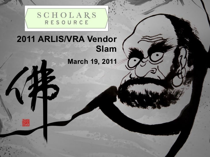 Scholar's Resource - Vendor Slam