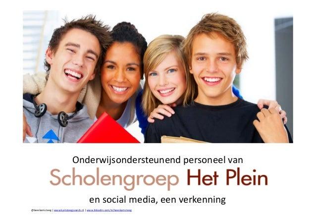 Scholengroep Het Plein Eindhoven, social media voor onderwijs ondersteunend personeel