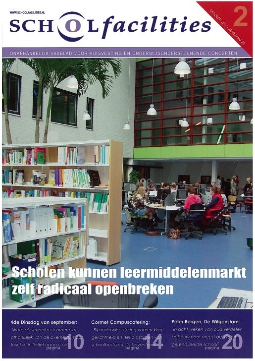 Scholen Kunnen Leermiddelenmarkt Zelf Radicaal Openbreken, Schoolfacilities, 2 Oktober 2011