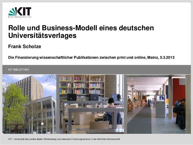 KIT-BIBLIOTHEK KIT – Universität des Landes Baden-Württemberg und nationales Forschungszentrum in der Helmholz-Gemeinschaf...