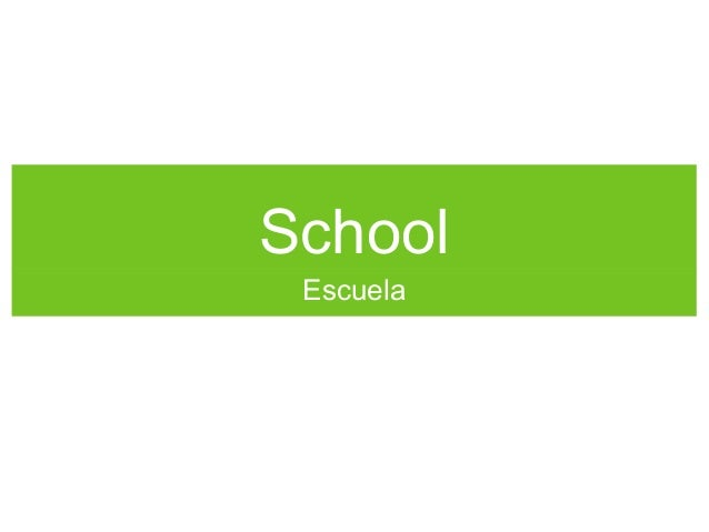 School Escuela