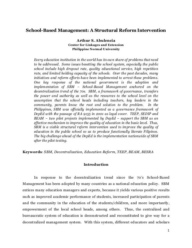 School-Based Management: A Structural Reform Intervention Arthur S. Abulencia Center for Linkages and Extension Philippine...