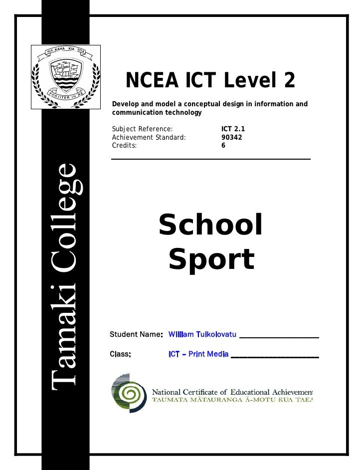 NCEA ICT Level 2 Develop and model a conceptual design in information and communication technology  Subject Reference:    ...