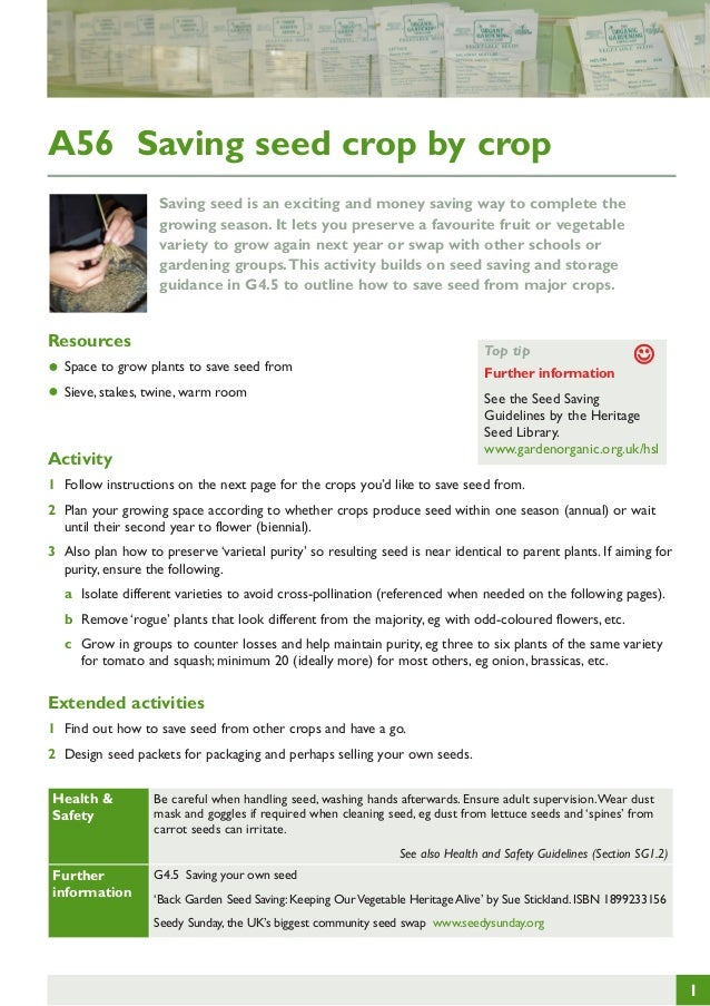 A56 Saving seed crop by crop Saving seed is an exciting and money saving way to complete the growing season. It lets you p...