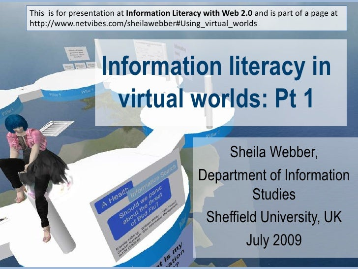 Information Literacy in virtual worlds Part 1