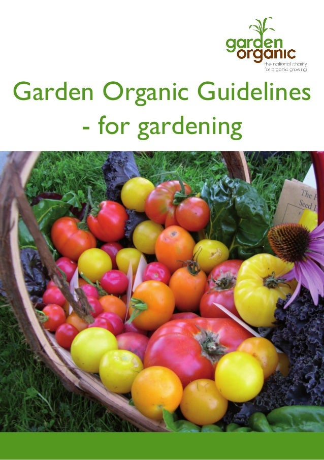 Garden Organic Guidelines - for gardening  Page