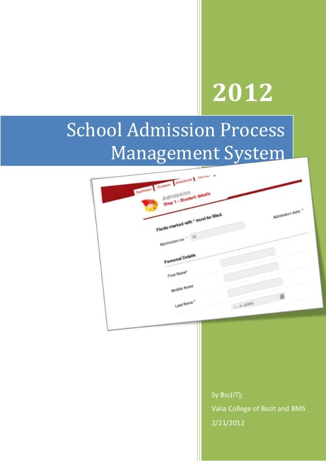 2012 School Admission Process Management System  Sy Bsc(IT); Valia College of Bscit and BMS 2/21/2012