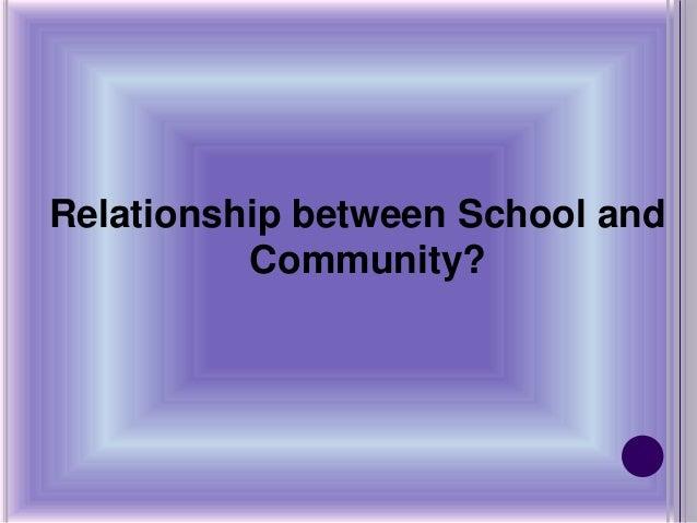 Relationship between School and Community?