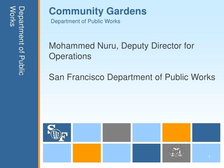 WorksDepartment of Public                       Community Gardens                       Department of Public Works        ...