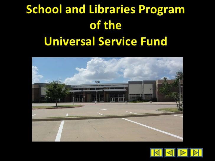 School and Libraries Program