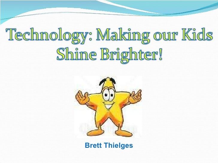 Brett Thielges