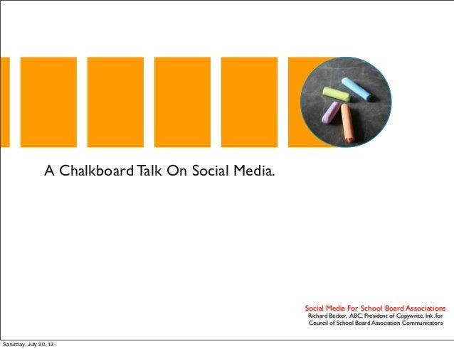 Social Media For School Board Associations Richard Becker, ABC, President of Copywrite, Ink. for Council of School Board A...