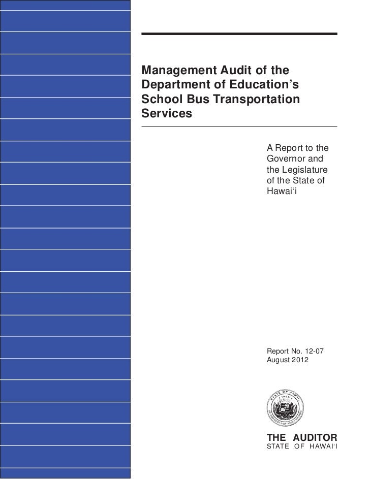 Management Audit of theDepartment of Education'sSchool Bus TransportationServices                   A Report to the       ...