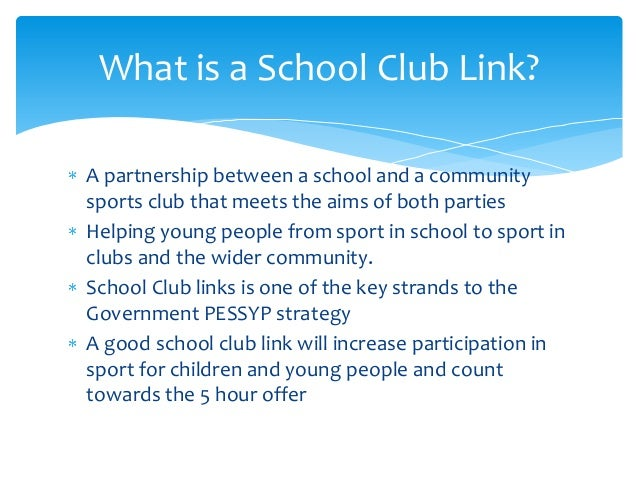 School Club Links What is a School Club Link
