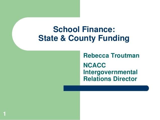 North Carolina School Finance: State and County Funding - Rebecca Troutman