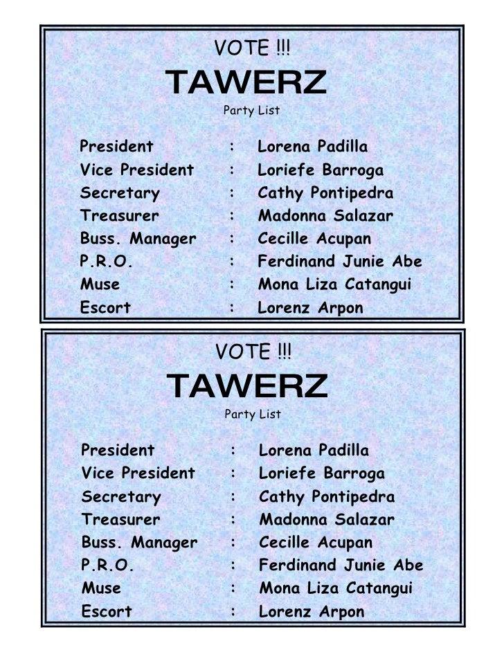 VOTE !!!           TAWERZ                   Party List   President         :     Lorena Padilla Vice President    :     Lo...