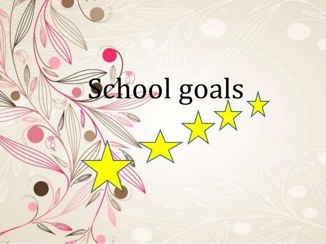 School goals