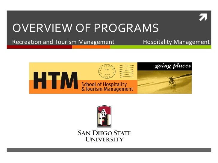 OVERVIEW OF PROGRAMS Recreation and Tourism Management  Hospitality Management