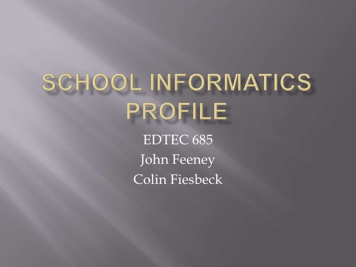 School Informatics Profile
