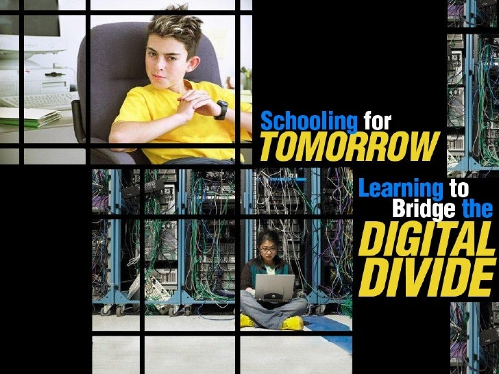 Schooling for Tomorrow: Learning to Bridge the Digital Divide
