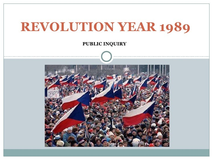 PUBLIC INQUIRY REVOLUTION YEAR 1989