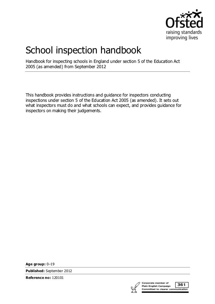 School inspection handbookHandbook for inspecting schools in England under section 5 of the Education Act2005 (as amended)...