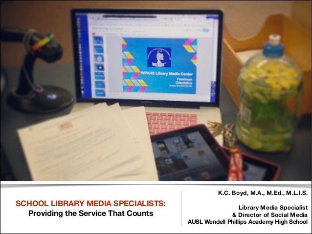 School Library Media Specialists:   Providing the Service That Counts